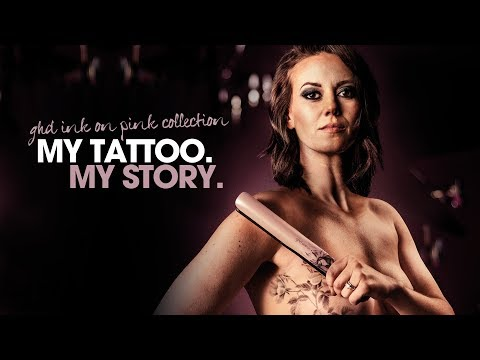 My Tattoo. My Story   ghd ink on pink collection