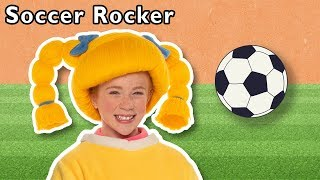 Soccer Rocker and More | WORLD CUP SONGS | Baby Songs from Mother Goose Club!