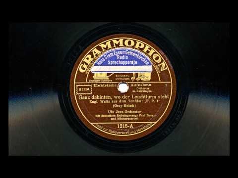 Ganz dahinten, wo der Leuchtturm steht (Ufa Jazz-Orchester, 1932) mp3