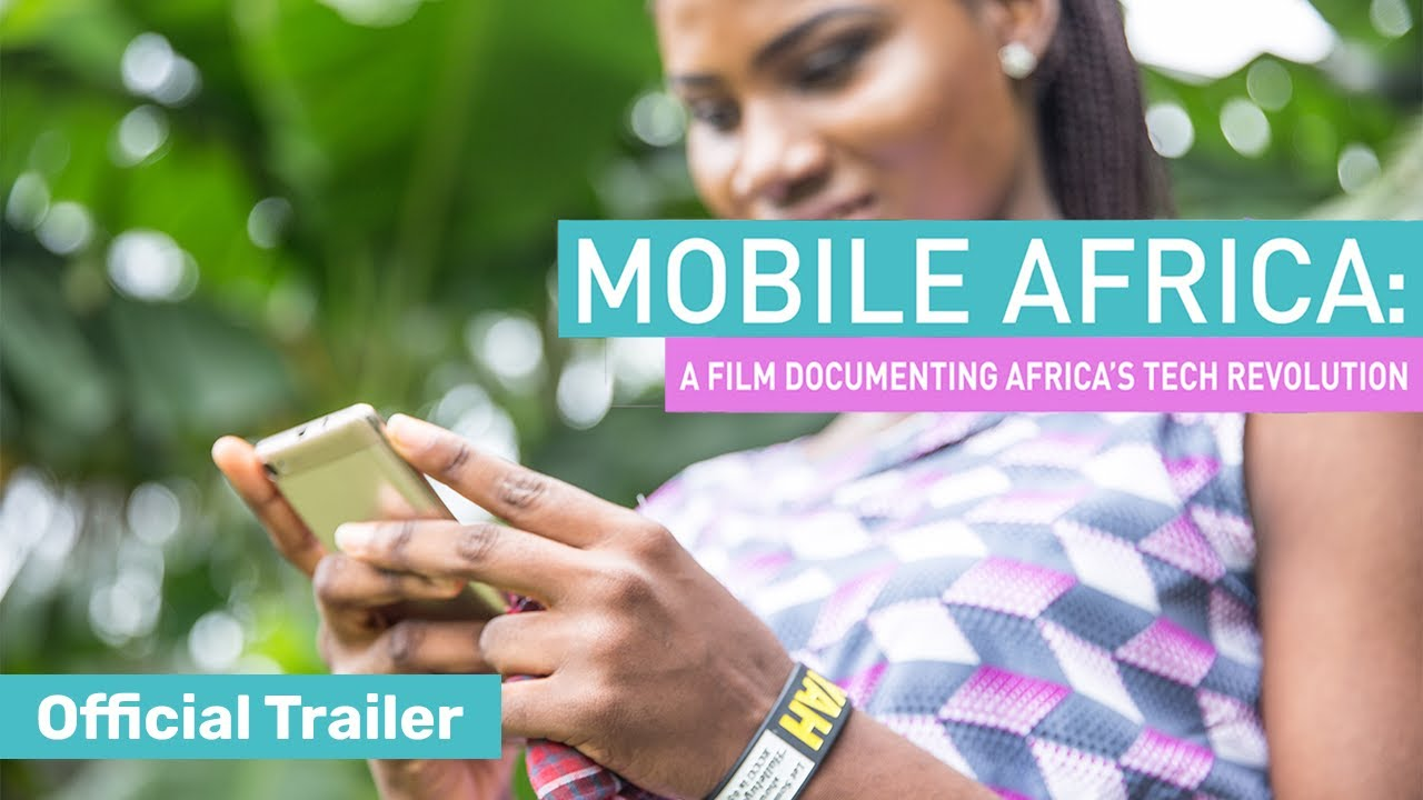Official Trailer - Mobile Africa