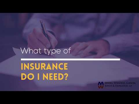 What type of Insurance do I need? Attorney Dennis Jones