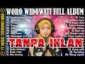 Woro Widowati Full Album Terbaru & Terpopuler 2021 Woro Widowati - Mendung Tanpo Udan, Widodari