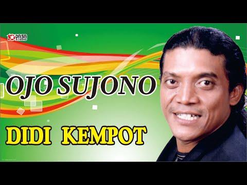 Ojo Sujono - Didi Kempot