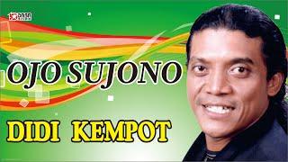 Download Ojo Sujono - Didi Kempot