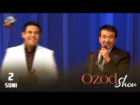 Ozod SHOU 2-soni (Adham Soliyev, Dilfuza Rahimova, Bojalar, Ravshan Komilov)