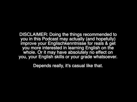 How To Trick Your Dozent Into Thinking Du Kannst Englisch (DE/EN Podcast)