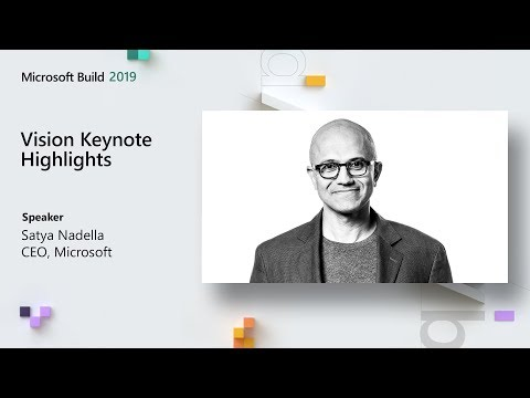Vision Keynote Highlights // Microsoft Build 2019