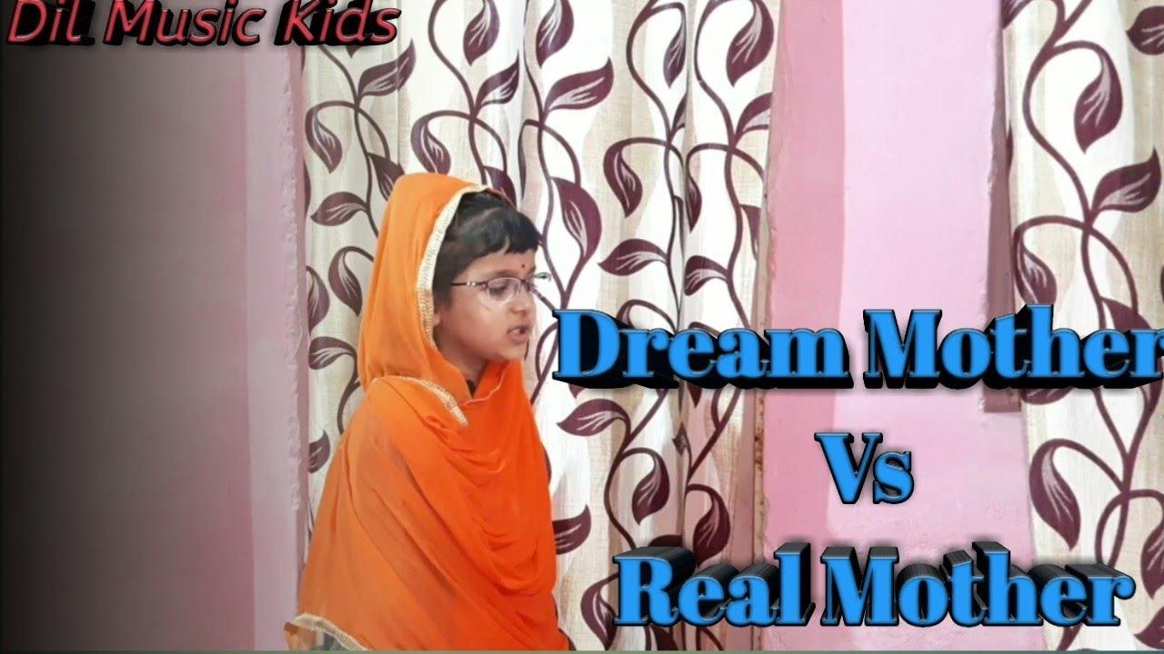 Dream Mother || Vs || Real Mother || Niharika New Video || DIL Music Kids 2020