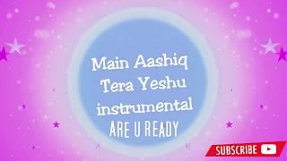 Mein Aashiq tera Yeshu instrumental karaoke and dance