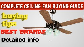 BEST CEILING FANS IN INDIA 2020 || COMPLETE CEILING FAN BUYING GUIDE || BUYING TIPS [DETAILED VIDEO]