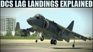 Explained: Ugly Lag Landings & General Latency Issues In DCS WORLD