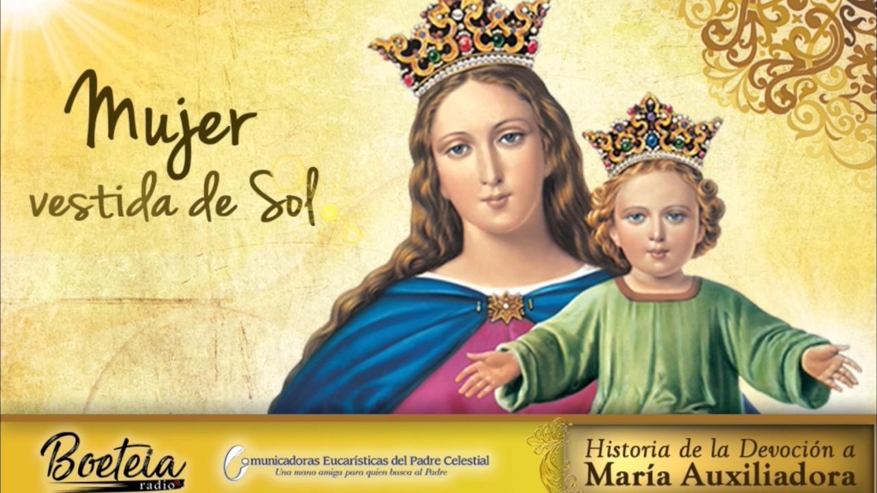 Historia De La Devocion A Maria Auxiliadora