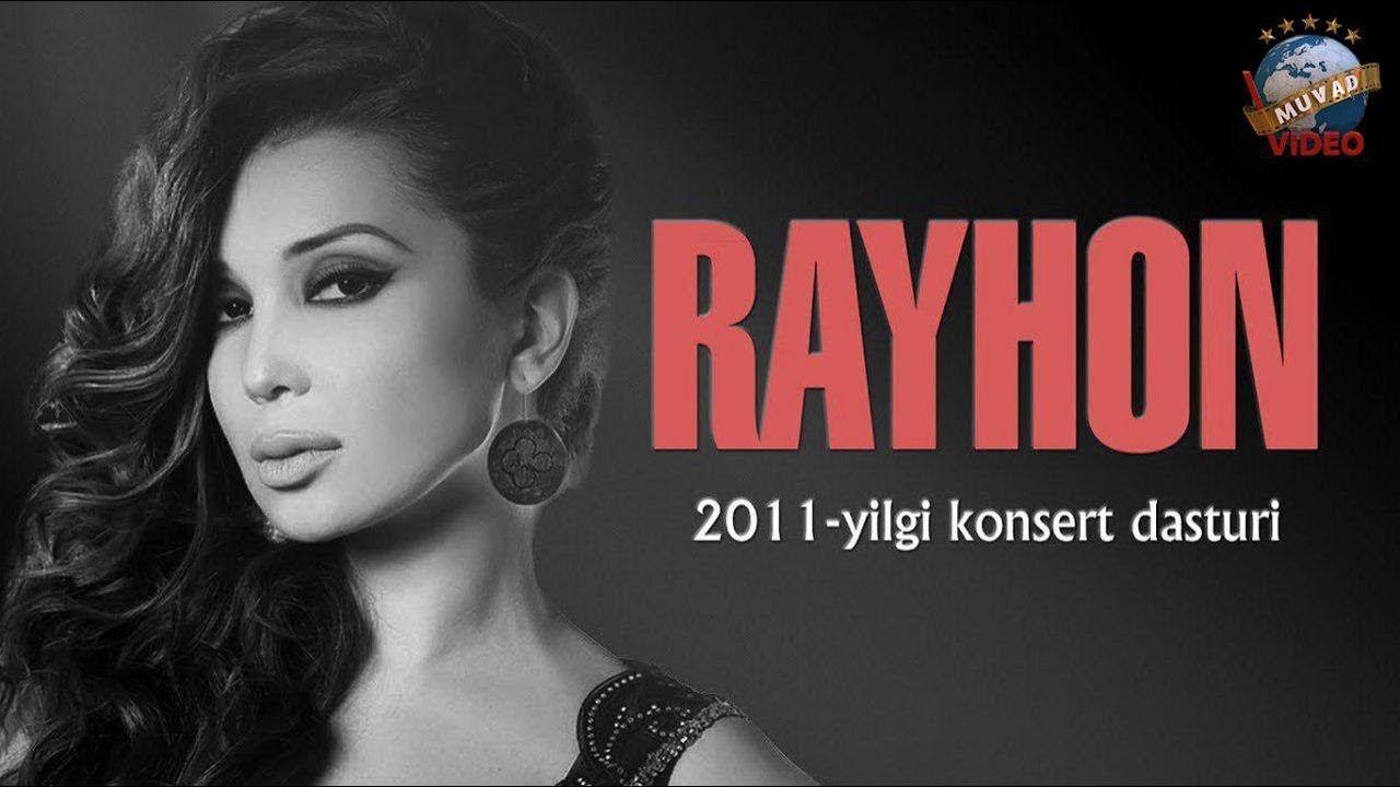 Rayhon - 2011 yilgi konsert dasturi