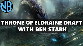 THRONE OF ELDRAINE DRAFT WITH BEN STARK!!!