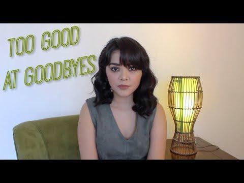 Too Good At Goodbyes - Sam Smith | Alyssa Bernal