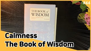 'Calmness' from The Book of Wisdom by Teacher Woo Myung  #meditation #calmness #guidedmeditation
