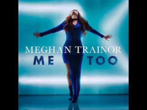 Meghan Trainor - Me Too (Audio) - YouTube