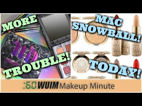 Urban Decay Extends Troublemaker Line! MAC Holiday 2017 Snowball Launches Today! | Makeup Minute