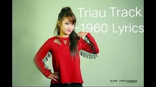 Triau Track - 1960 Lyrics (sangkhat zakua sawmruk)
