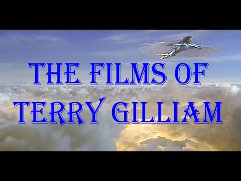 The Films of Terry Gilliam