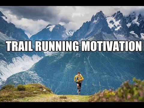 TRAIL RUNNING MOTIVATION