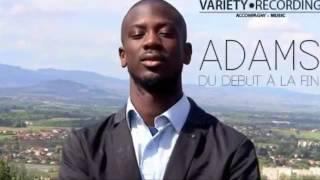 Adams   Ep du Début a la fin   les blessures  Audio 2016