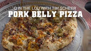 GMG Pork Belly Pizza w/ Tim Scheer of Blues Hog BBQ