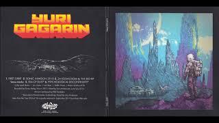 YURI GAGARIN - Yuri Gagarin (2016 re-issue incl Sea Of Dust EP) [FULL ALBUM] 2013/2014