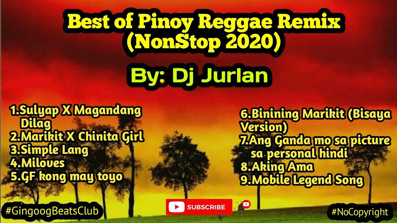 Download Best of Pinoy Reggae Remix 2021 | DjJurlan Remix | Pinoy Reggae