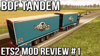 ETS2 Mod Reviews Ep #1 - BDF Tandem Truck Pack v15.0