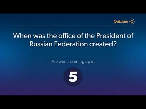 When was the office of the President of Russian Federation created?   Russia Quiz