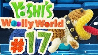 YOSHI'S WOOLLY WORLD # 17 ★ Wasserpegel-Wahnsinn! [HD   60fps] Let's Play Yoshi's Woolly World