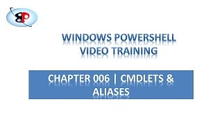 powershell tutorial   006   cmdlets and aliases part 1