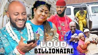 Loud Billionaire Part 3&4 - Yul Edochie & Ngozi Ezeonu Latest Nollywood Movies.
