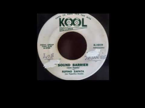 Rufino Zapata Los Tejanitos SOUND BARRIER( Kool Records Label)Chicano Rock and Roll