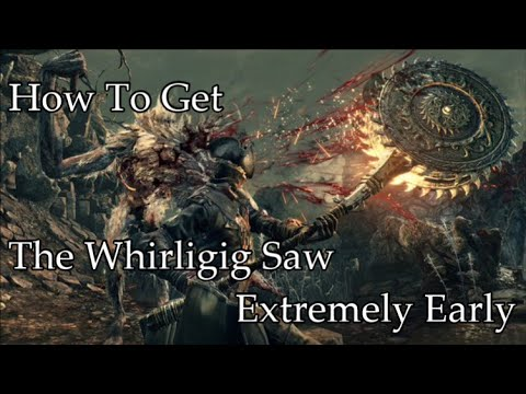 How To Get The Whirligig Saw Extremely Early