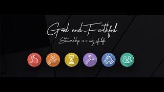 04.19.2020 Good and Faithful