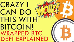 CRAZY I CAN DO THIS WITH BITCOIN!! Wrapped BTC Tutorial Explained