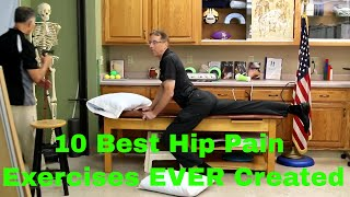 10 Best Hip Pain Exercises EVER Created. Strengthen, Stretch, & Massage
