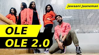 OLE OLE 2.0 - Jawaani Jaaneman | Ole Ole Dance Cover Fitness Choreography | FITNESS DANCE With RAHUL