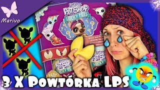 ZOSTAŁAM OSZUKANA! 3x powtórki LPS?! Littlest Pet Shop Lucky PetsSaszetki niespodzianki Rozdanie