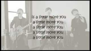A Little More You (acoustic) - Before You Exit lyrics