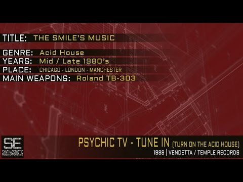 Psychic tv tune in turn on the acid house temple for Acid house music 1988