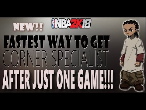 *NEVER SEEN!* HOW TO GET CORNER SPECIALIST AFTER JUST ONE GAME!!  GET TONS OF XP - NBA2K18