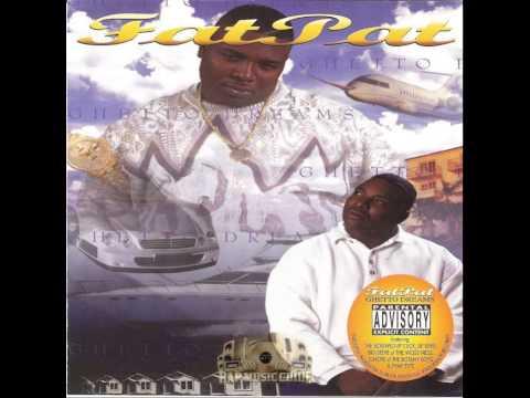 Fat Pat (feat. Big Pokey) - Do U Like What U See