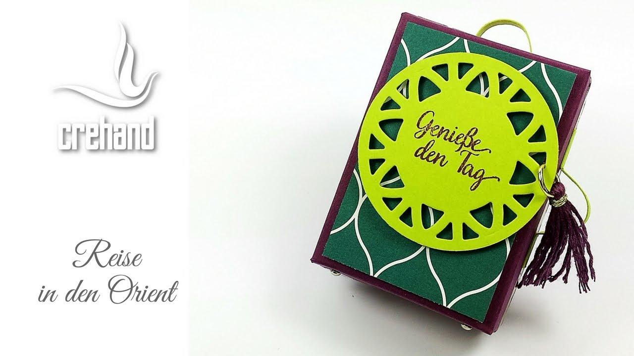 Geschenkverpackung Orientalisch Kreativ Mit Crehand Stampin Up