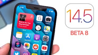 iOS 14.5 Beta 8 Released - What's New?