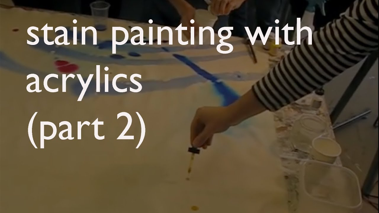 Stain Painting With Acrylics Part 2