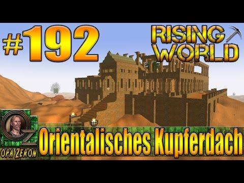 Rising World #192 [Gameplay/Deutsch] Orientalisches Kupferdach