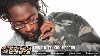 Tarrus Riley - Cool Me Down [Country Bus Riddim] Chimney Records | Reggae 2015